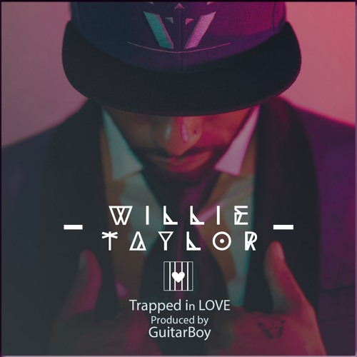 Willie Taylor Trapped in Love