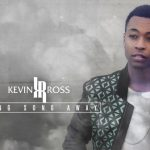 """Kevin Ross to Release """"Long Song Away"""" EP This December"""