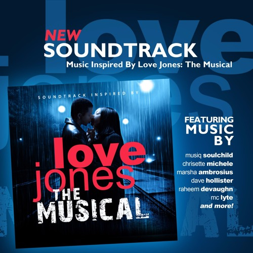 Love Jones the Musical Soundtrack
