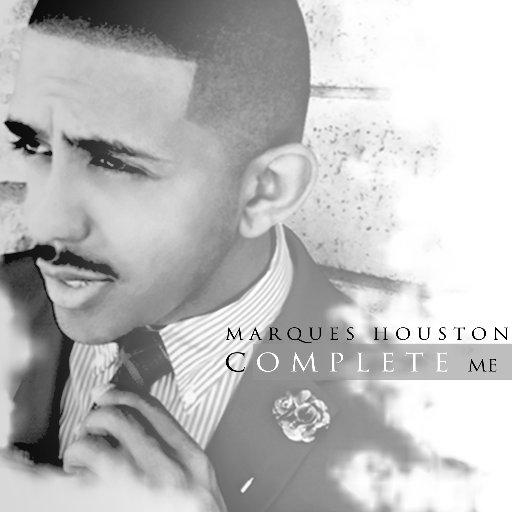 Marques Houston Complete Me