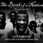 New Music: Anthony Hamilton & Wale - Live Forever