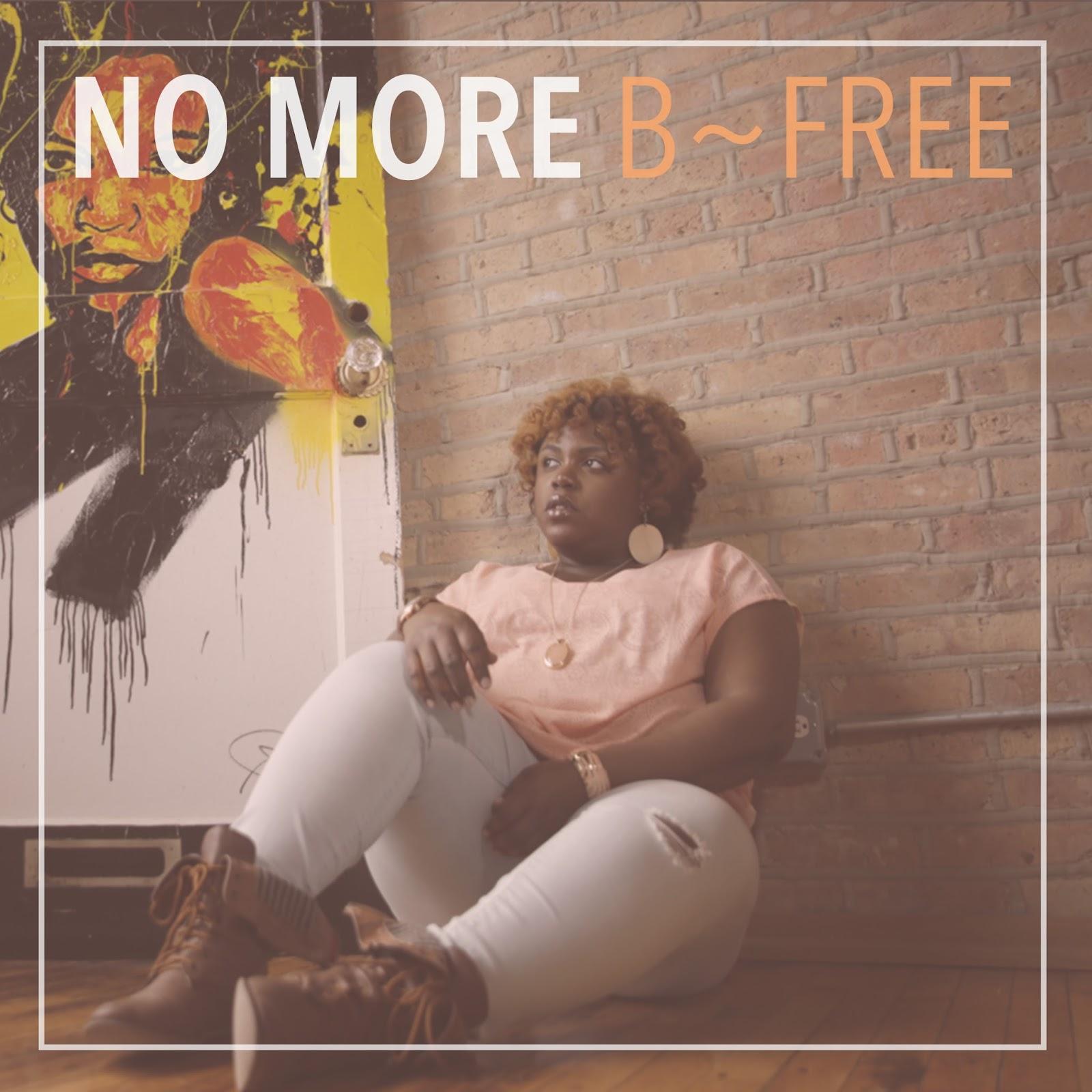 New Video: B-Free – No More