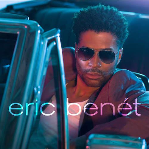 Album Review: Eric Benét – Eric Benét