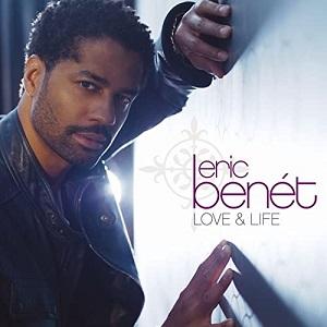 Eric Benet Love & Life