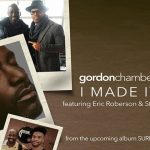 """Gordon Chambers Reveals a Video Preview of Upcoming Album """"Surrender"""""""