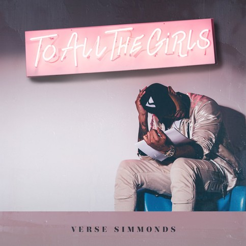 Verse Simmonds To All the Girls