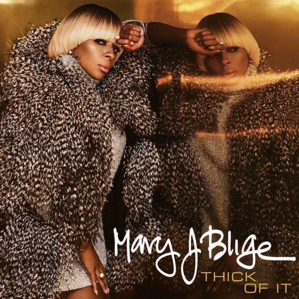 Mary J Blige Thick of It
