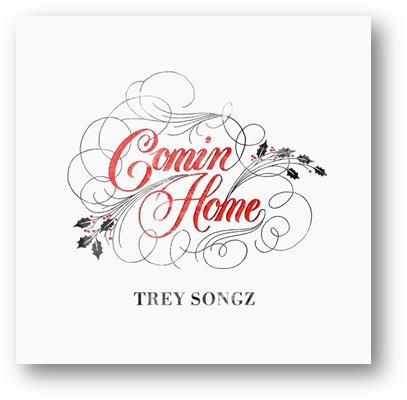 Trey Songz Comin Home