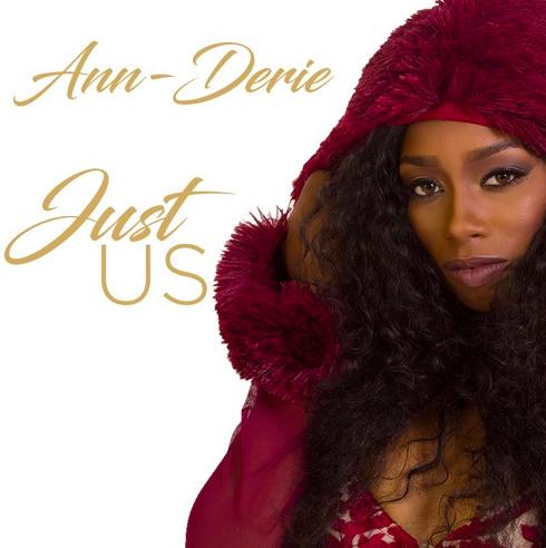New Video: Ann-Derie – Just Us