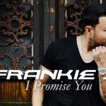 New Video: Frankie J - I Promise You