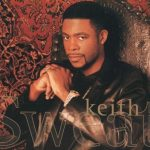 The Top 10 Best Keith Sweat Songs (Presented by YouKnowIGotSoul X SoulInStereo)