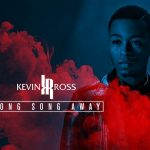 New Video: Kevin Ross - Long Song Away