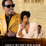 """Charlie Wilson Announces New Album """"In It To Win It"""" + New Tour for 2017"""