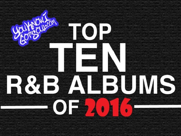 The Top 10 R&B Albums of 2016