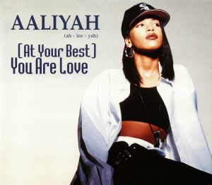 Aaliyah At Your Best You Are Love