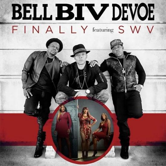 Bell Bid DeVoe Finally SWV