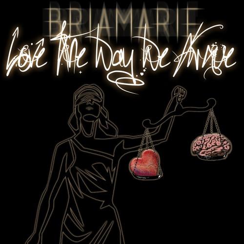 BriaMarie Love the Way We Argue