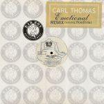 Rare Gem: Carl Thomas - Emotional (Remix) (featuring The Hoodfellaz)