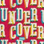 New Music: Kehlani - Undercover