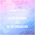 New Music: Lalah Hathaway - Angel (featuring BJ the Chicago Kid) (Remix)