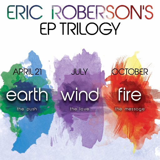 Eric Roberson Earth Wind Fire EP Trilogy