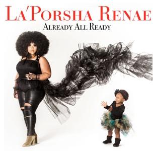 LaPorsha Renae Already All Ready Album Cover