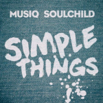 New Music: Musiq Soulchild - Simple Things