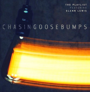 Chasing Goosebumps Glenn Lewis