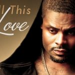 New Music: Shaliek - All This Love