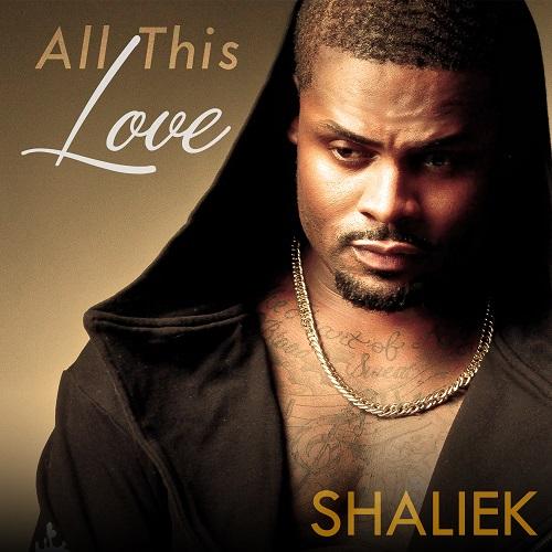 Shaliek-All This Love