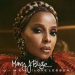 New Music: Mary J. Blige - U + Me (Love Lesson) (Produced by Brandon B.A.M. Alexander)