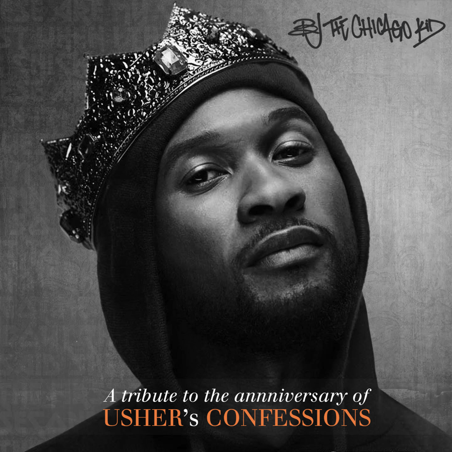 BJ the Chicago Kid Usher Confessions