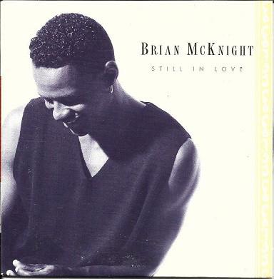 Brian McKnight Still In Love