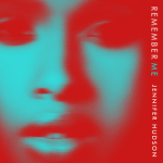 New Music: Jennifer Hudson - Remember Me