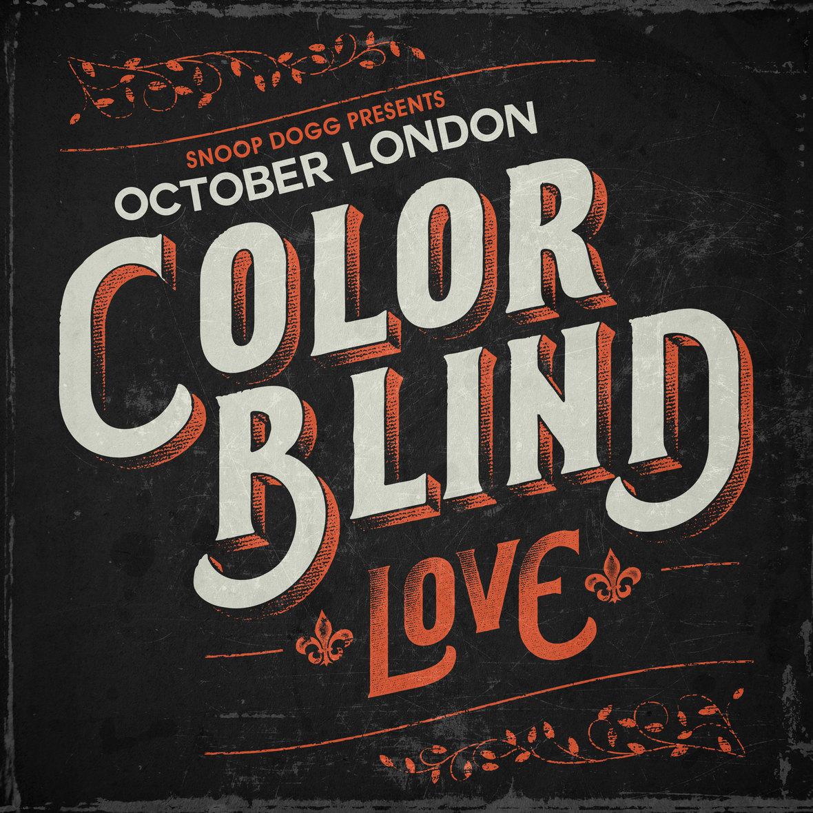 October London Color Blind Love