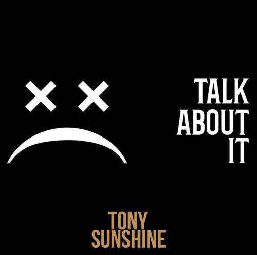 New Video: Tony Sunshine – Talk About It