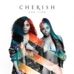 New Music: Cherish - One Time