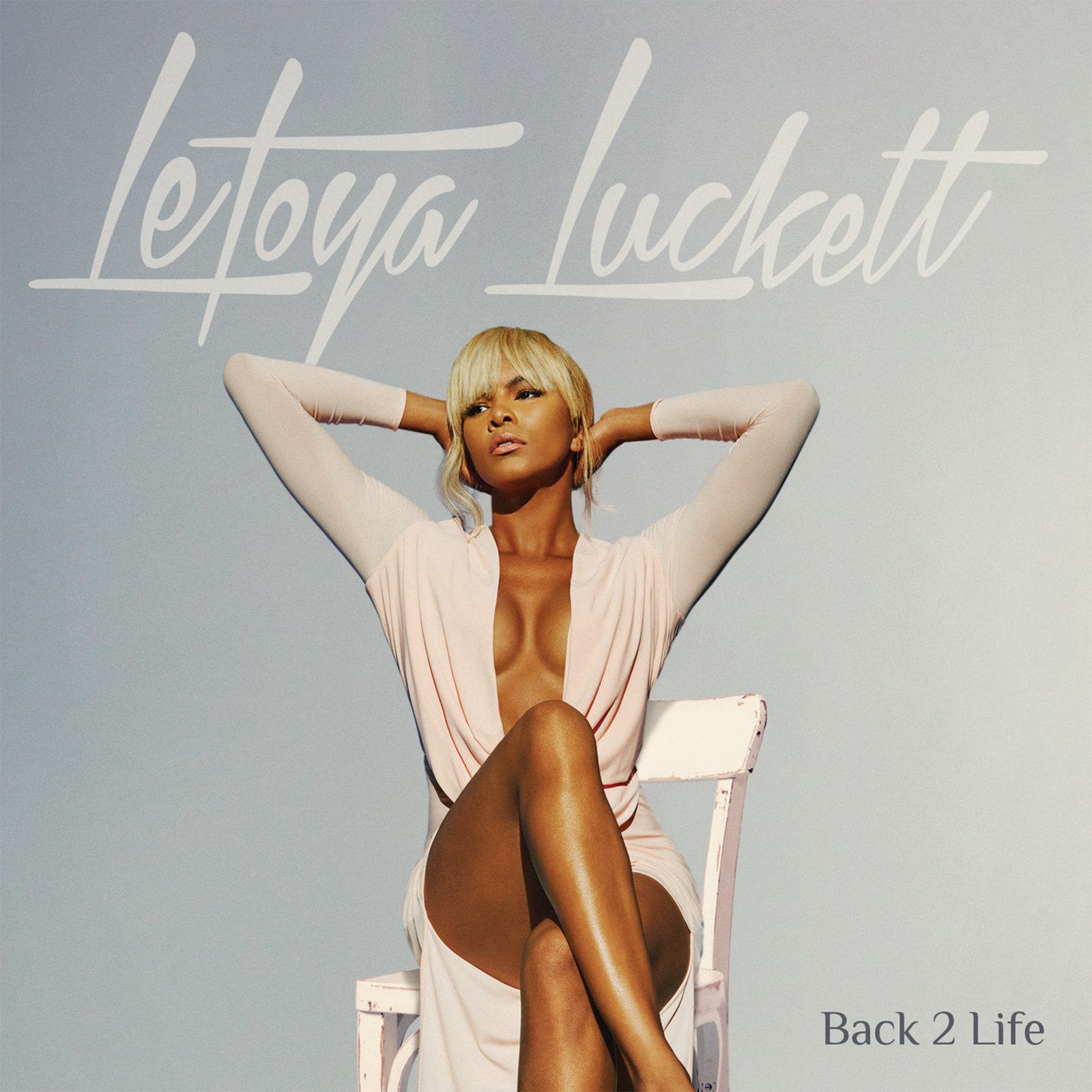 Letoya Luckett Back 2 Life Album Cover