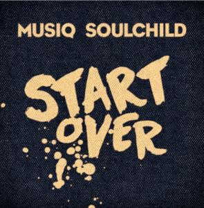 Musiq Soulchild Start Over