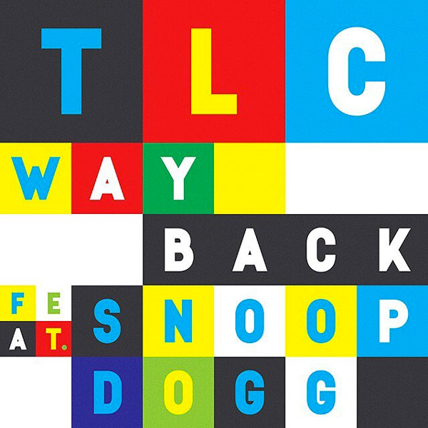 New Video: TLC – Way Back (featuring Snoop Dogg)