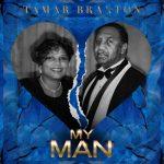 New Music: Tamar Braxton - My Man