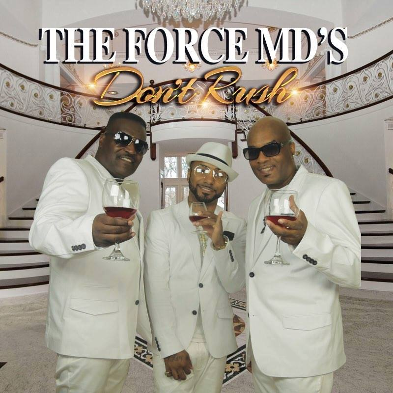 New Video: The Force MD's – Don't Rush