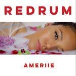 New Music: Ameriie - Redrum