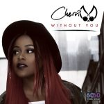 New Video: Cherri V - Without You (Produced by Harmony Samuels)