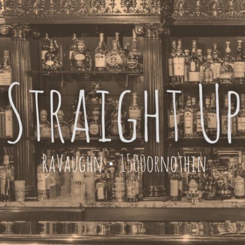 RaVaughn Straight Up