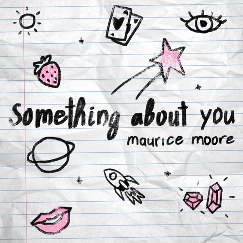 Maurice Moore Something About You