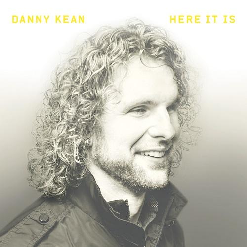 Danny Kean Here It Is EP