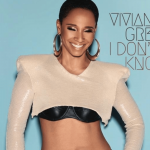New Music: Vivian Green - I Don't Know (Produced by Kwame)