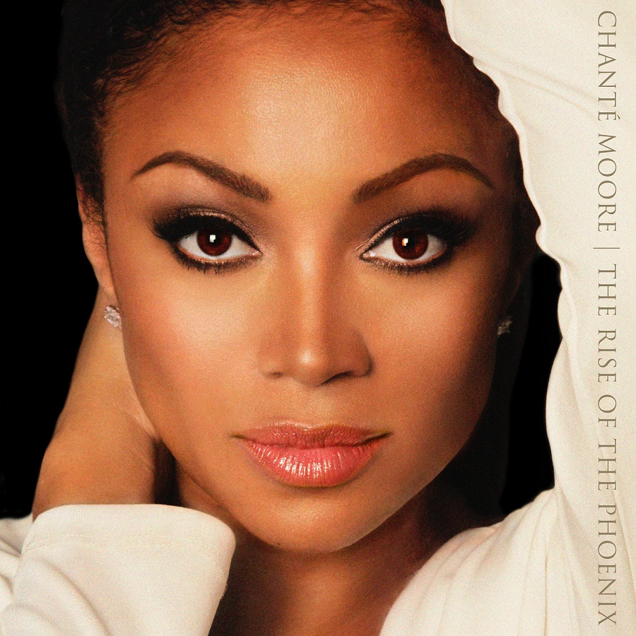 Chante Moore The Rise of the Phoenix