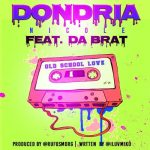 New Music: Dondria Nicole – Old School Love (Featuring Da Brat)